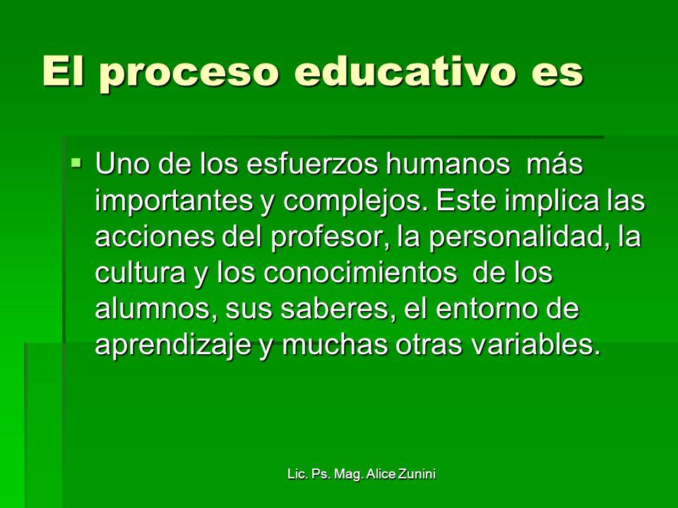 El proceso educativo es