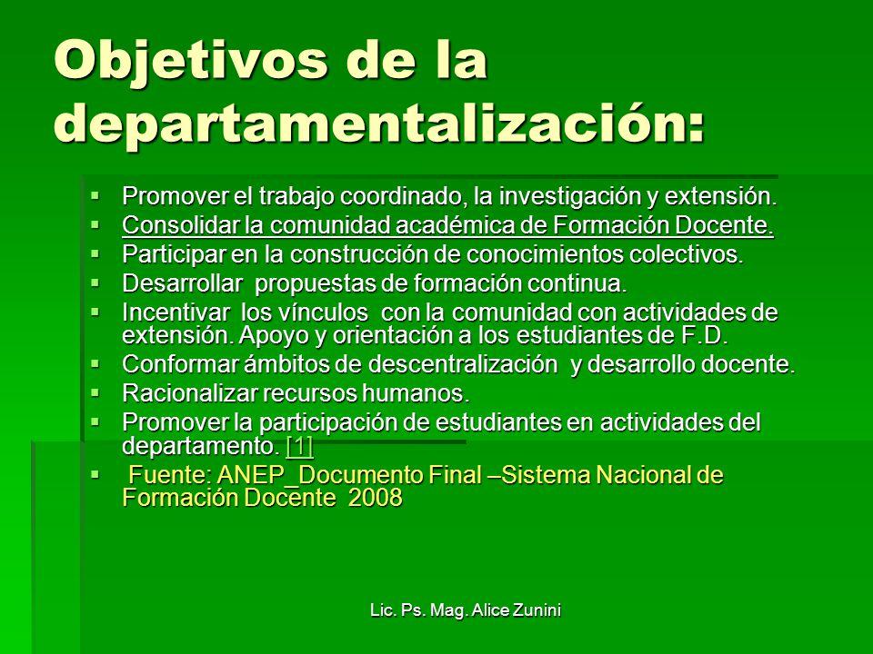 Objetivos de la departamentalización: