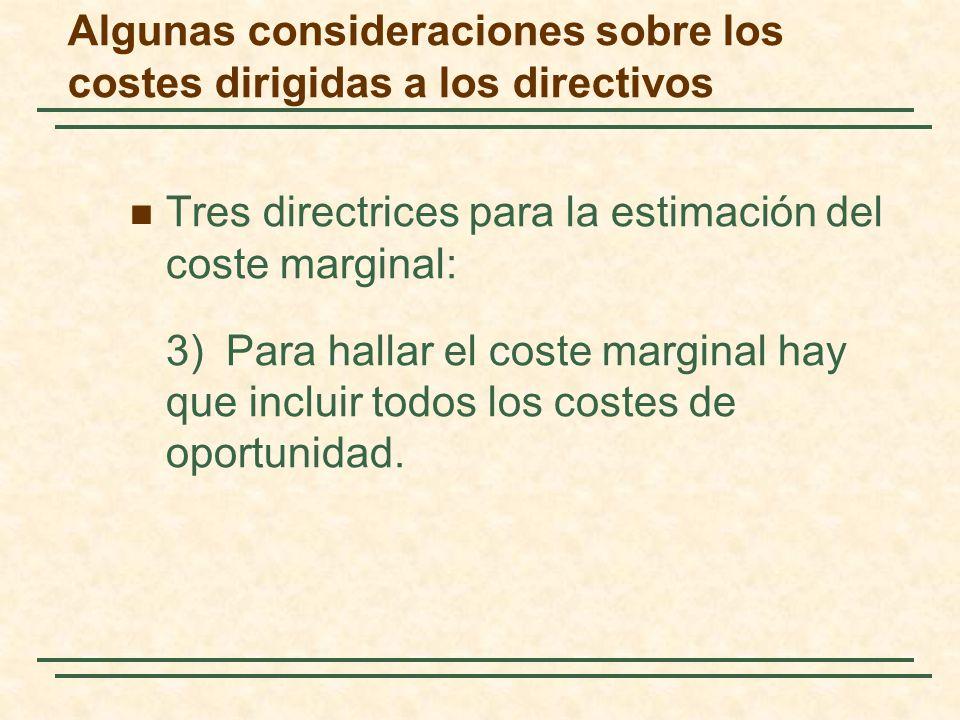 Algunas consideraciones sobre los costes dirigidas a los directivos