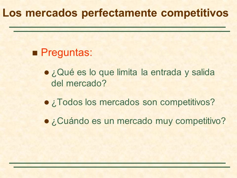 Los mercados perfectamente competitivos