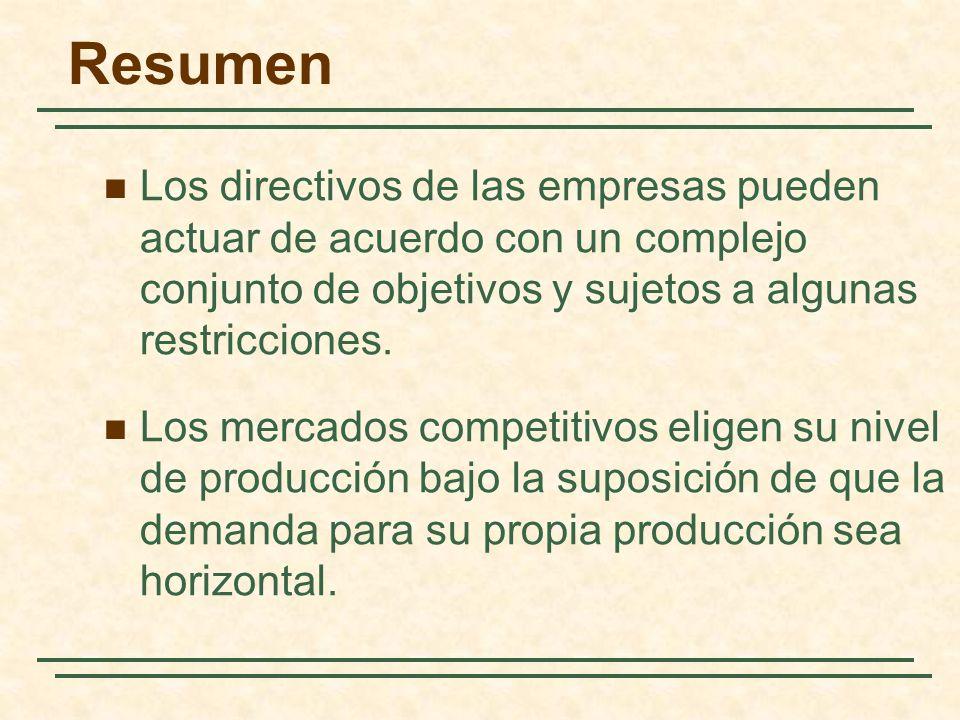 Resumen Los directivos de las empresas pueden actuar de acuerdo con un complejo conjunto de objetivos y sujetos a algunas restricciones.