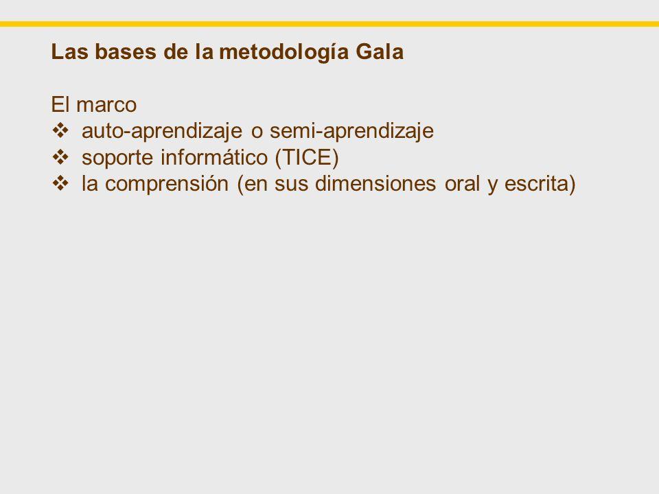 Las bases de la metodología Gala