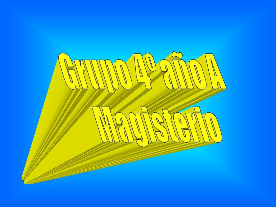 Grupo 4º año A Magisterio