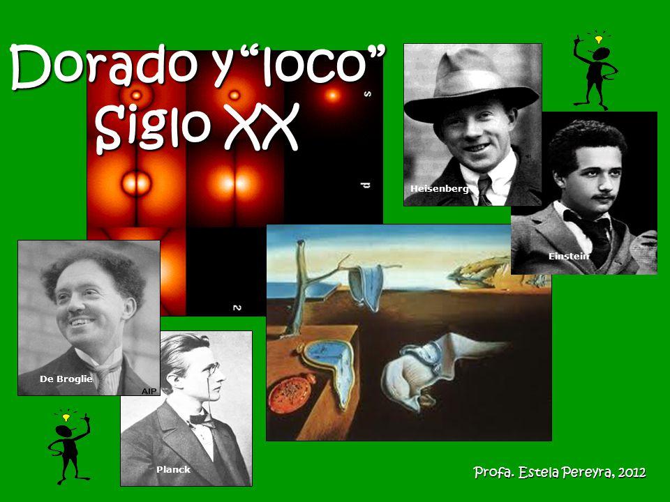 Dorado y loco Siglo XX