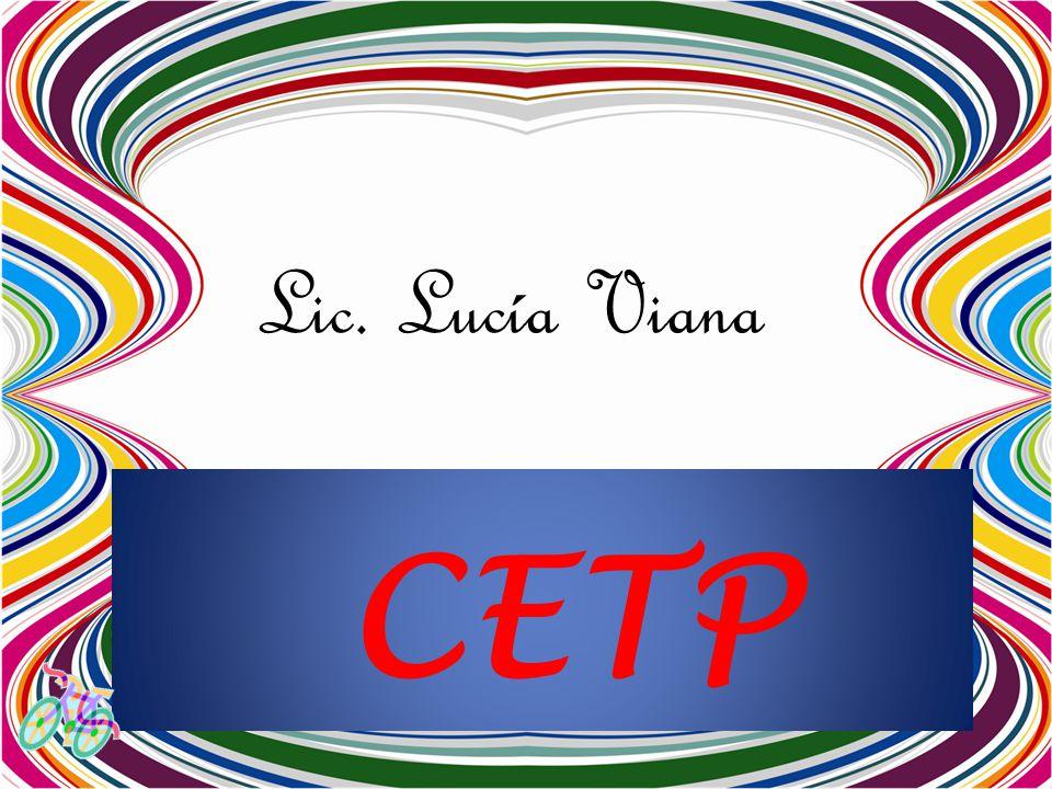 Lic. Lucía Viana CETP