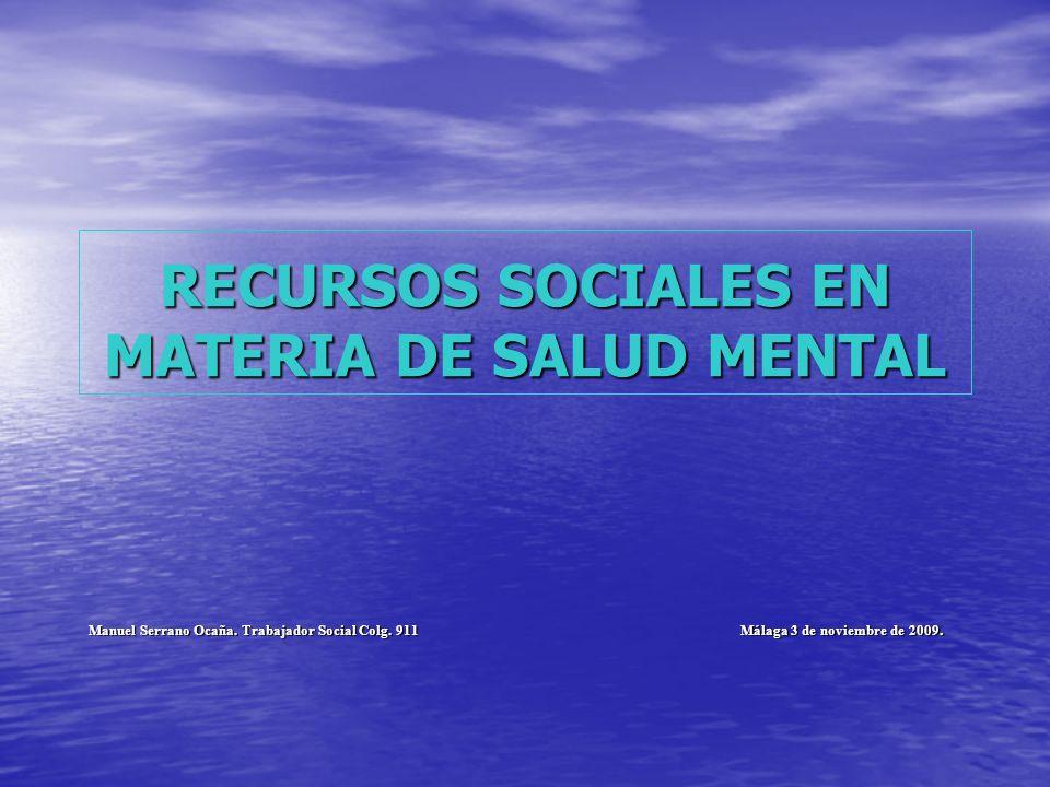 RECURSOS SOCIALES EN MATERIA DE SALUD MENTAL
