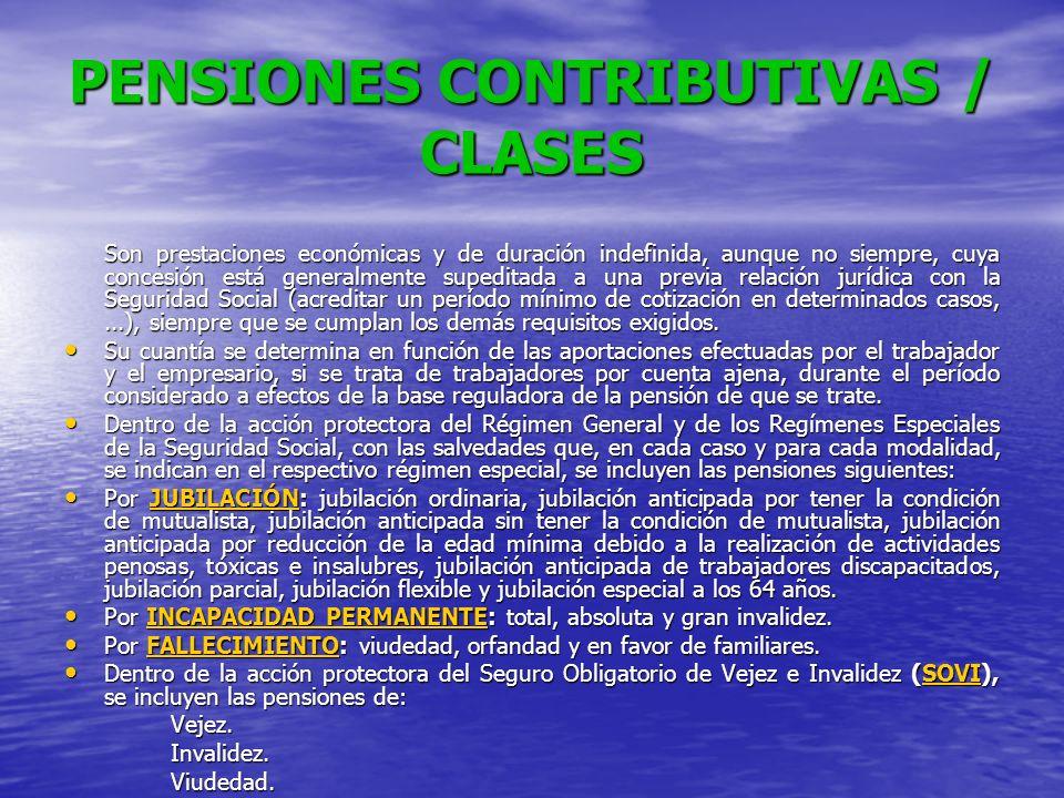 PENSIONES CONTRIBUTIVAS / CLASES