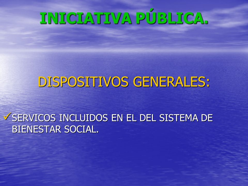DISPOSITIVOS GENERALES: