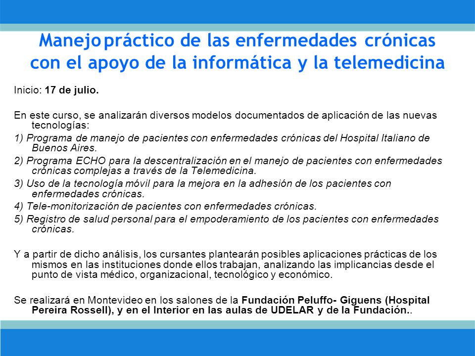 Manejo práctico de las enfermedades crónicas con el apoyo de la informática y la telemedicina