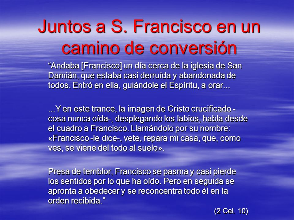 Juntos a S. Francisco en un camino de conversión