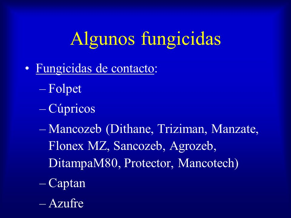 Algunos fungicidas Fungicidas de contacto: Folpet Cúpricos