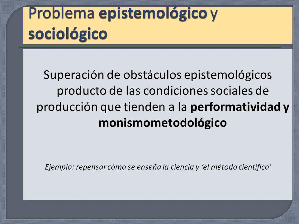 Problema epistemológico y sociológico