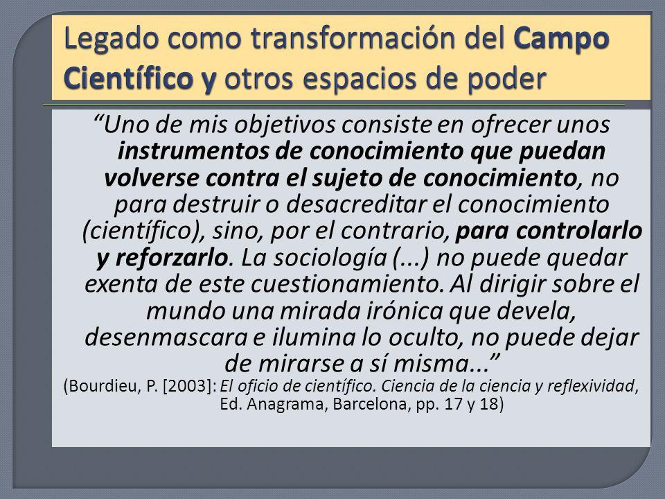 Legado como transformación del Campo Científico y otros espacios de poder