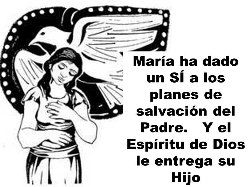 María ha dado un SÍ a los planes de salvación del Padre