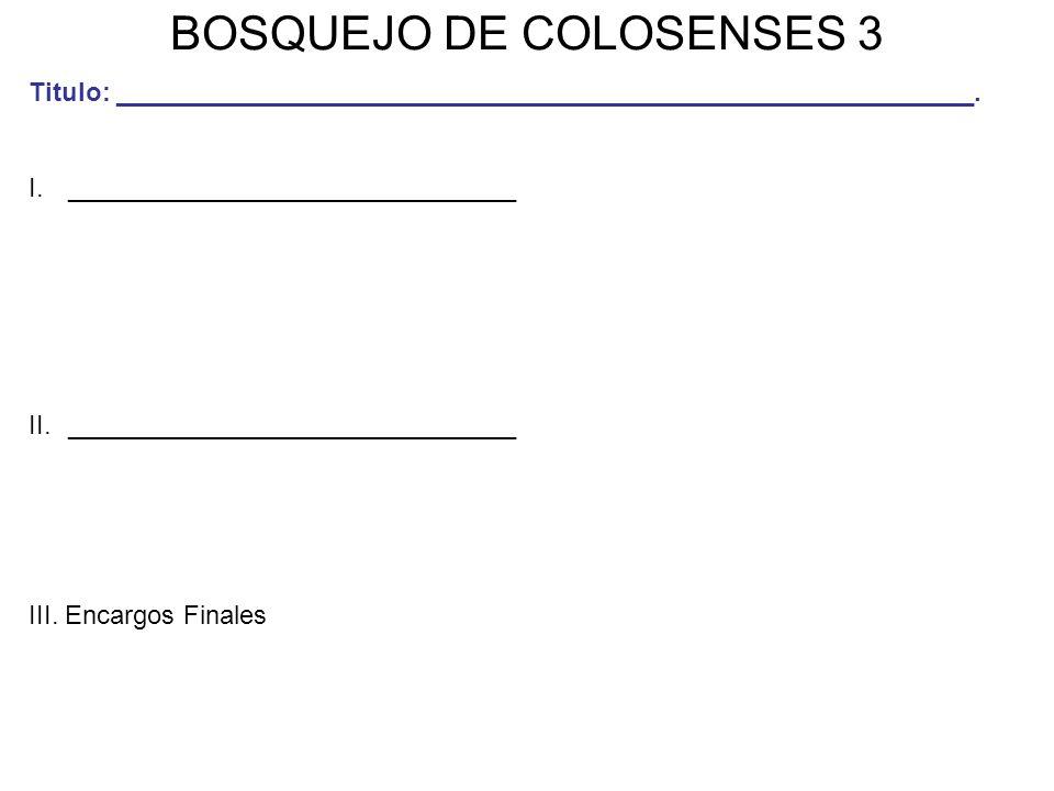 BOSQUEJO DE COLOSENSES 3