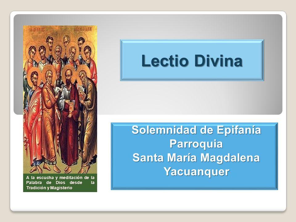 Solemnidad de Epifanía Parroquia Santa María Magdalena Yacuanquer