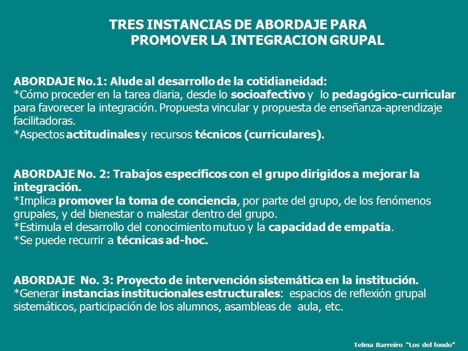 PROMOVER LA INTEGRACION GRUPAL Telma Barreiro Los del fondo