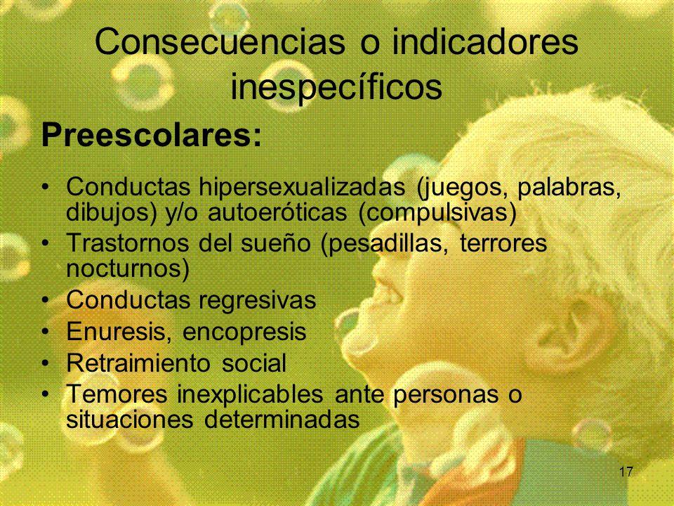 Consecuencias o indicadores inespecíficos