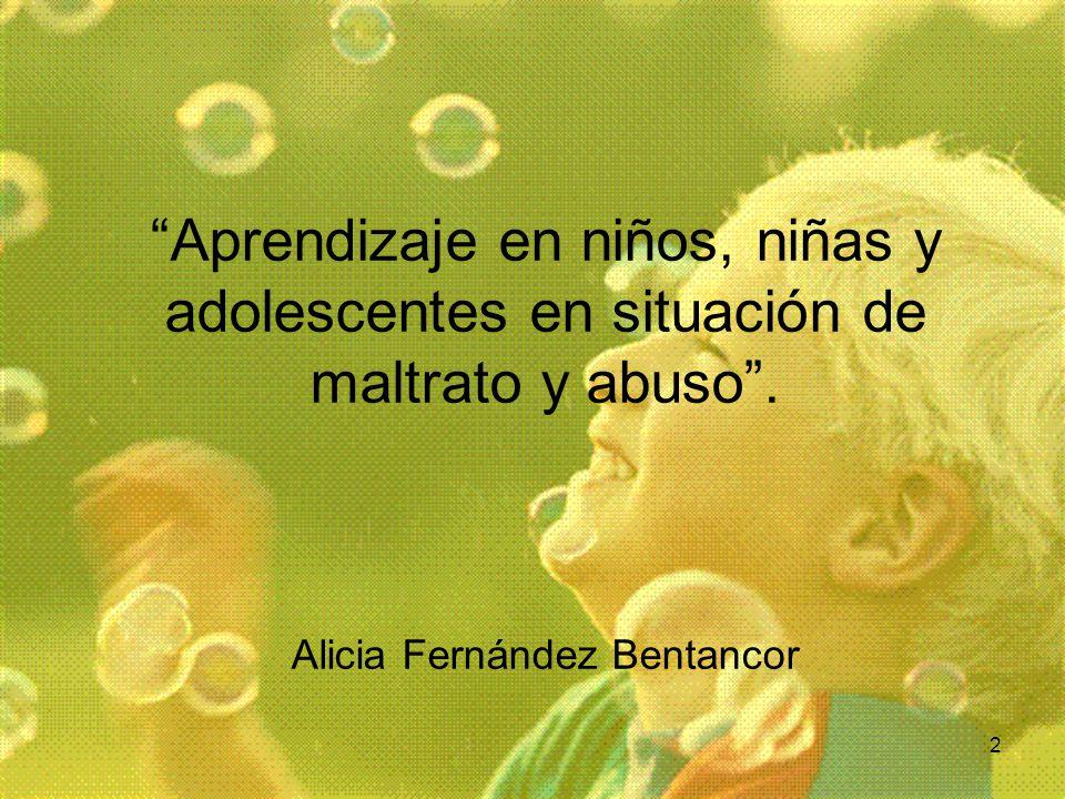 Aprendizaje en niños, niñas y adolescentes en situación de maltrato y abuso .