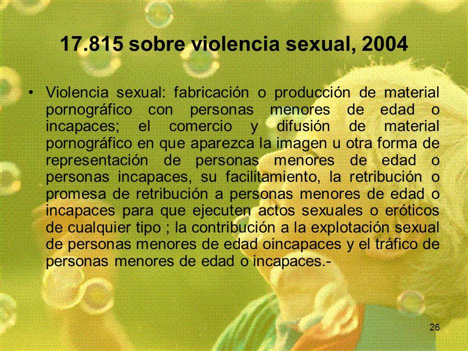 17.815 sobre violencia sexual, 2004
