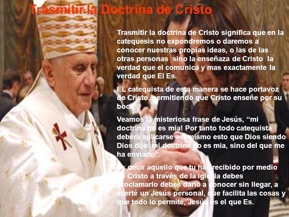 Trasmitir la Doctrina de Cristo