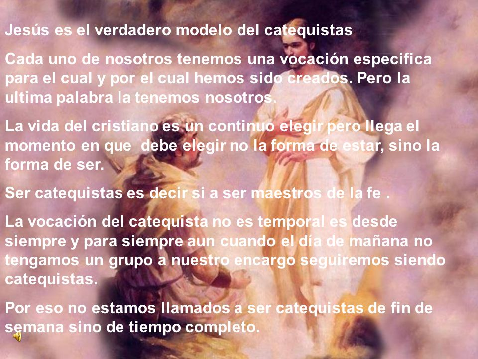 Jesús es el verdadero modelo del catequistas