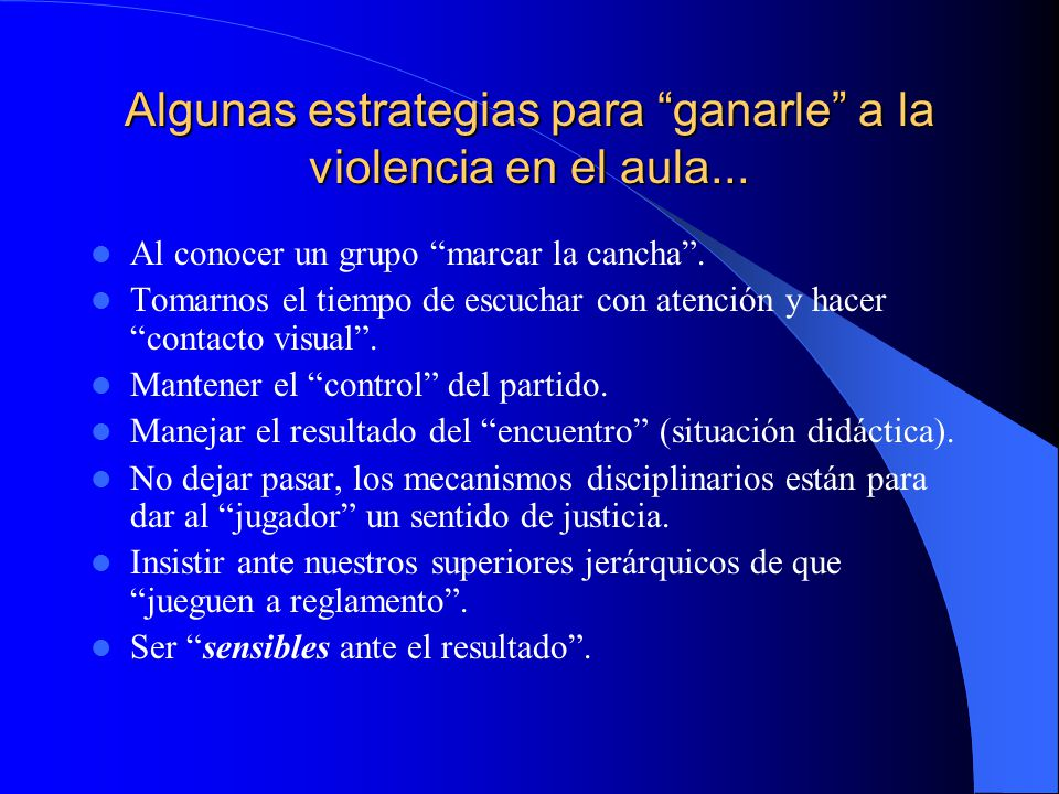 Algunas estrategias para ganarle a la violencia en el aula...