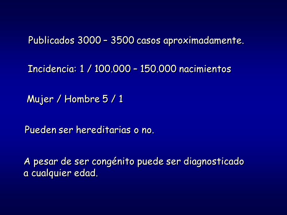 Publicados 3000 – 3500 casos aproximadamente.