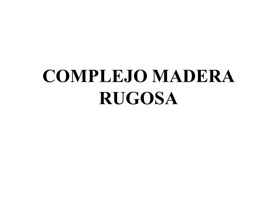 COMPLEJO MADERA RUGOSA