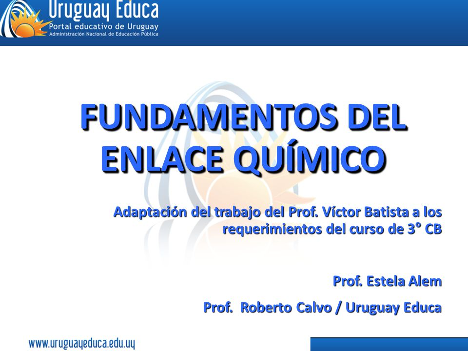 FUNDAMENTOS DEL ENLACE QUÍMICO