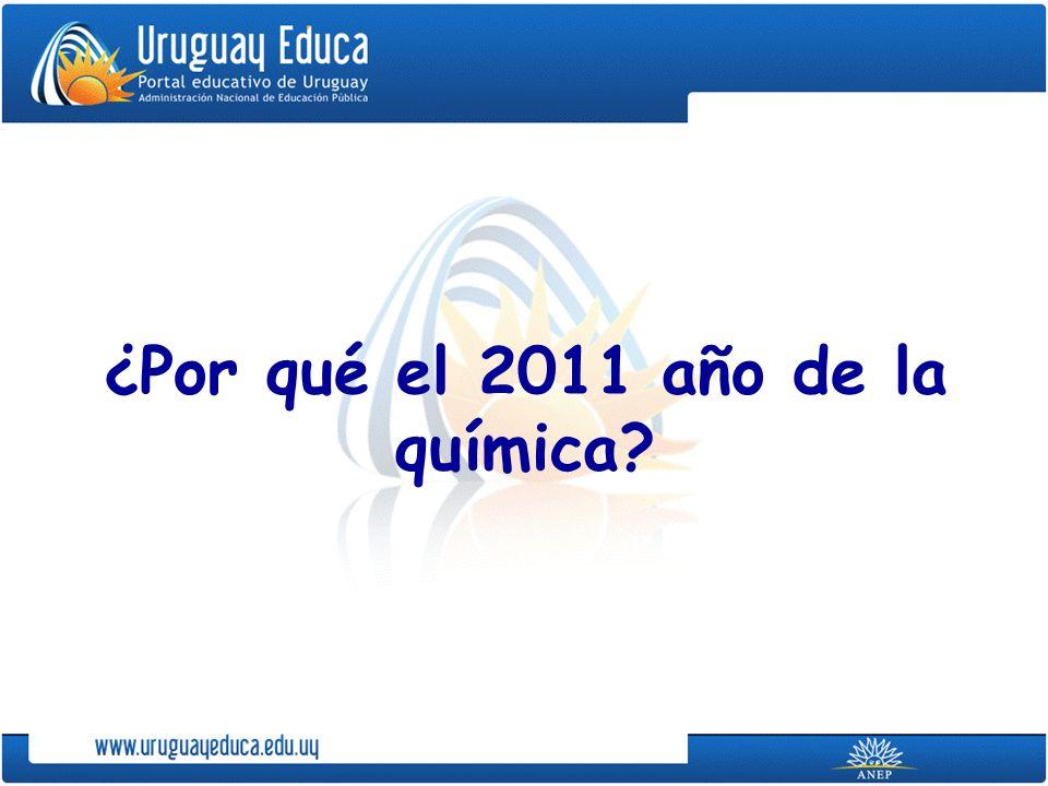¿Por qué el 2011 año de la química