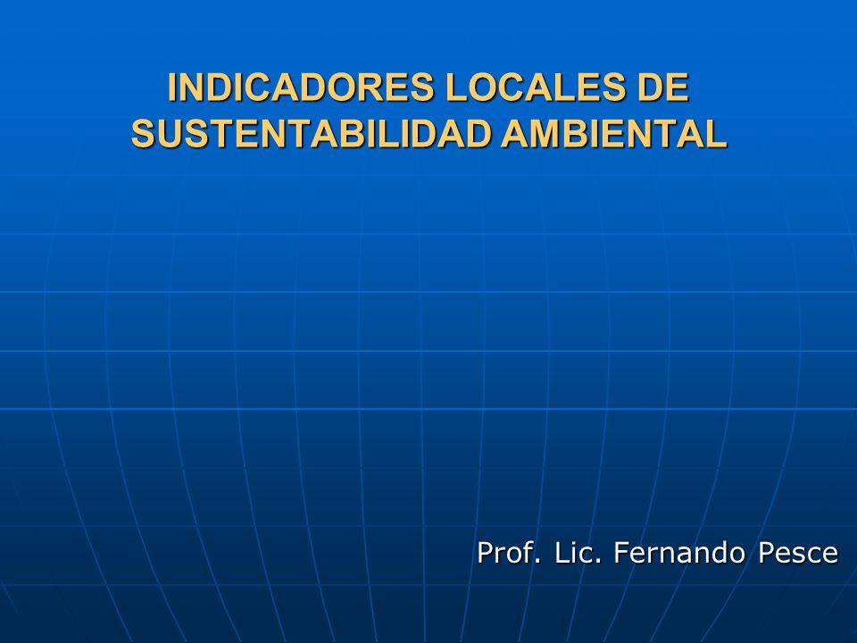 INDICADORES LOCALES DE SUSTENTABILIDAD AMBIENTAL