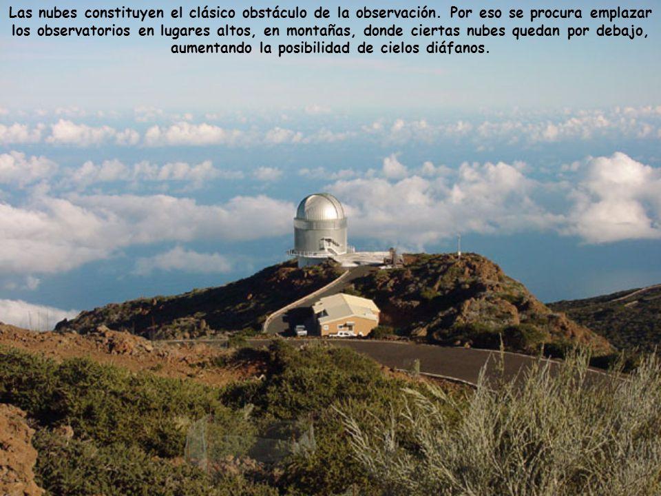 Las nubes constituyen el clásico obstáculo de la observación