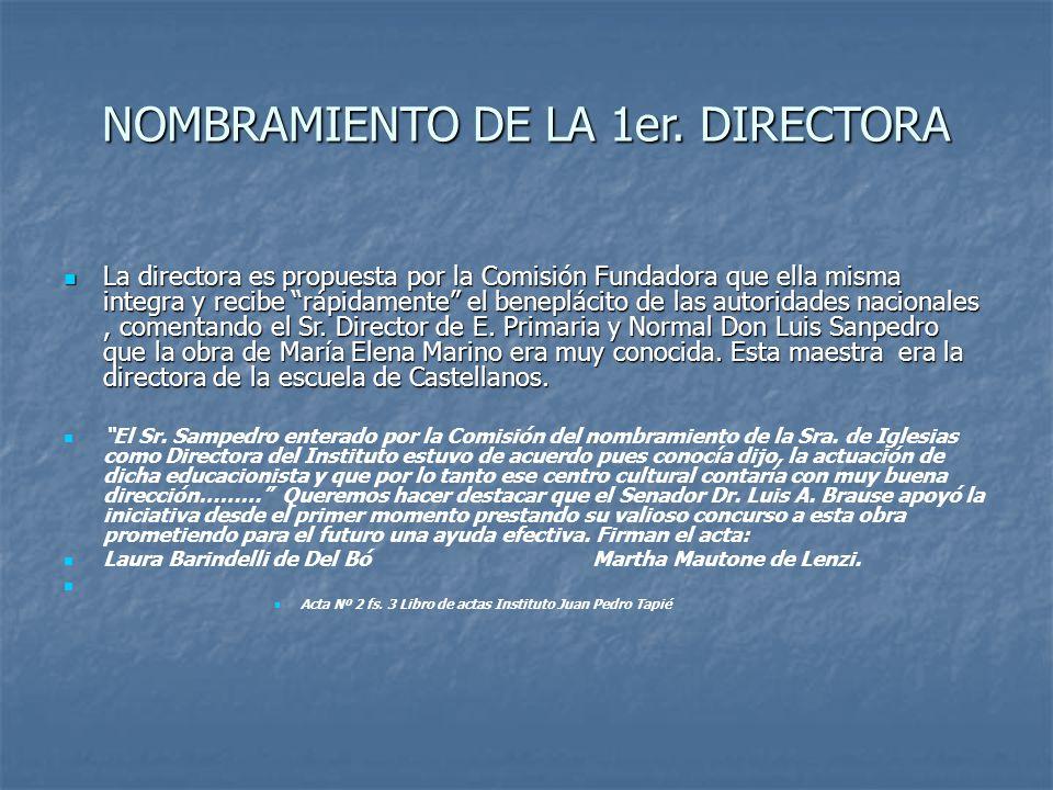 NOMBRAMIENTO DE LA 1er. DIRECTORA