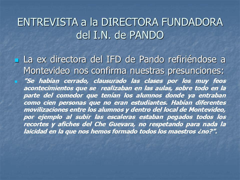 ENTREVISTA a la DIRECTORA FUNDADORA del I.N. de PANDO