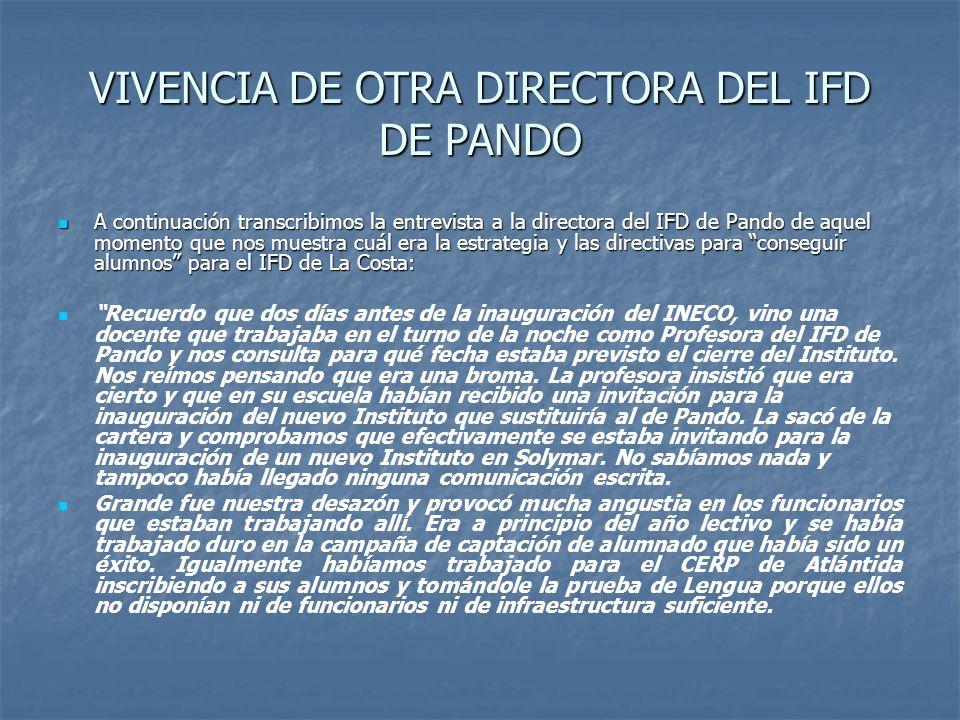 VIVENCIA DE OTRA DIRECTORA DEL IFD DE PANDO