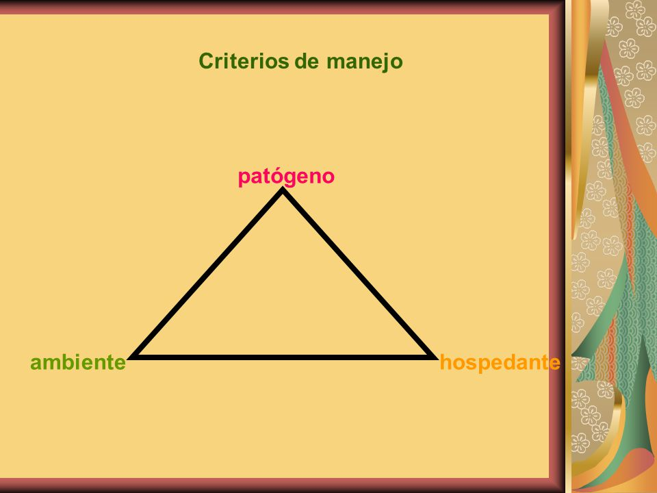 Criterios de manejo patógeno ambiente hospedante