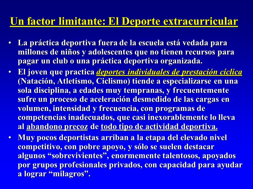 Un factor limitante: El Deporte extracurricular