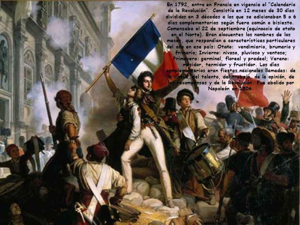En 1792, entro en Francia en vigencia el Calendario de la Revolución