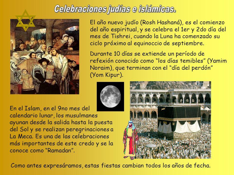 Celebraciones judías e islámicas.