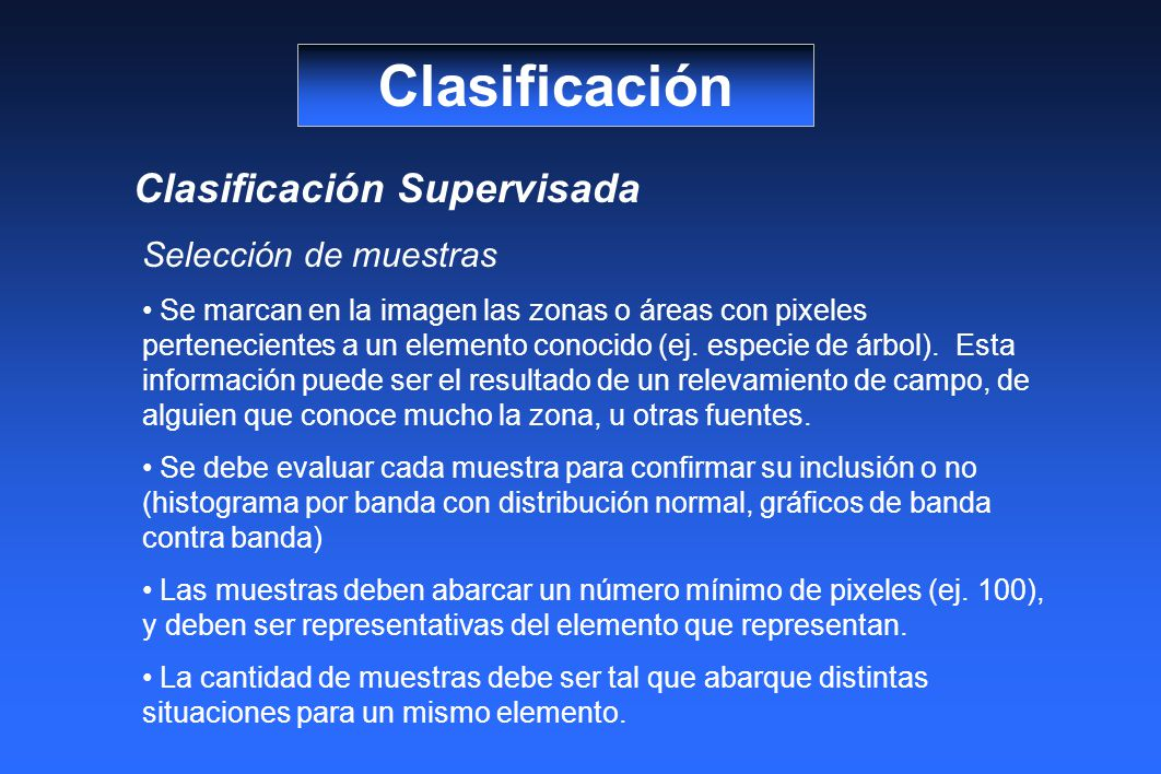 Clasificación Clasificación Supervisada Selección de muestras