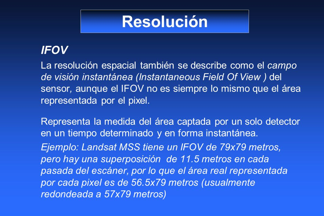 Resolución IFOV.