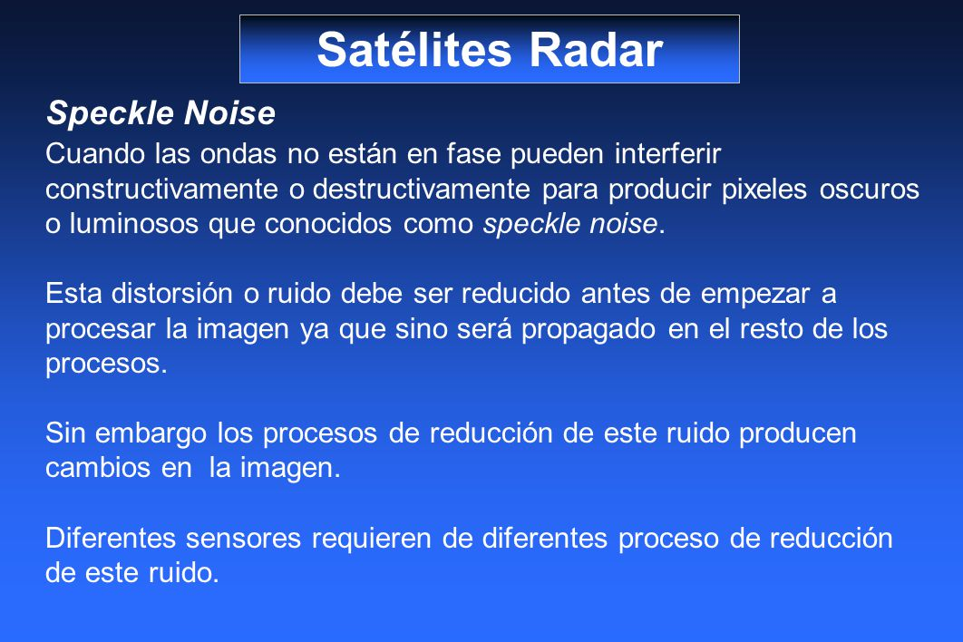 Satélites Radar Speckle Noise