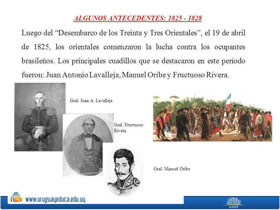 ALGUNOS ANTECEDENTES: 1825 - 1828