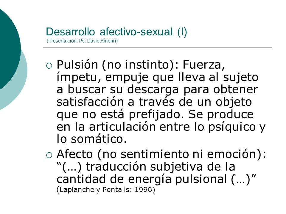 Desarrollo afectivo-sexual (I) (Presentación: Ps. David Amorín)