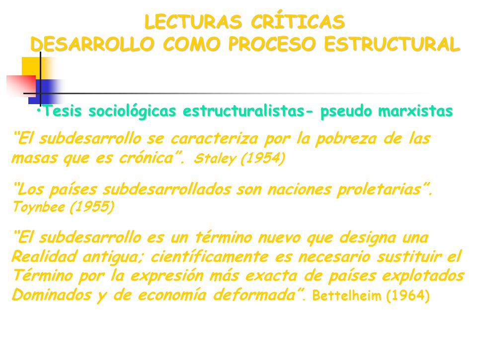 LECTURAS CRÍTICAS DESARROLLO COMO PROCESO ESTRUCTURAL