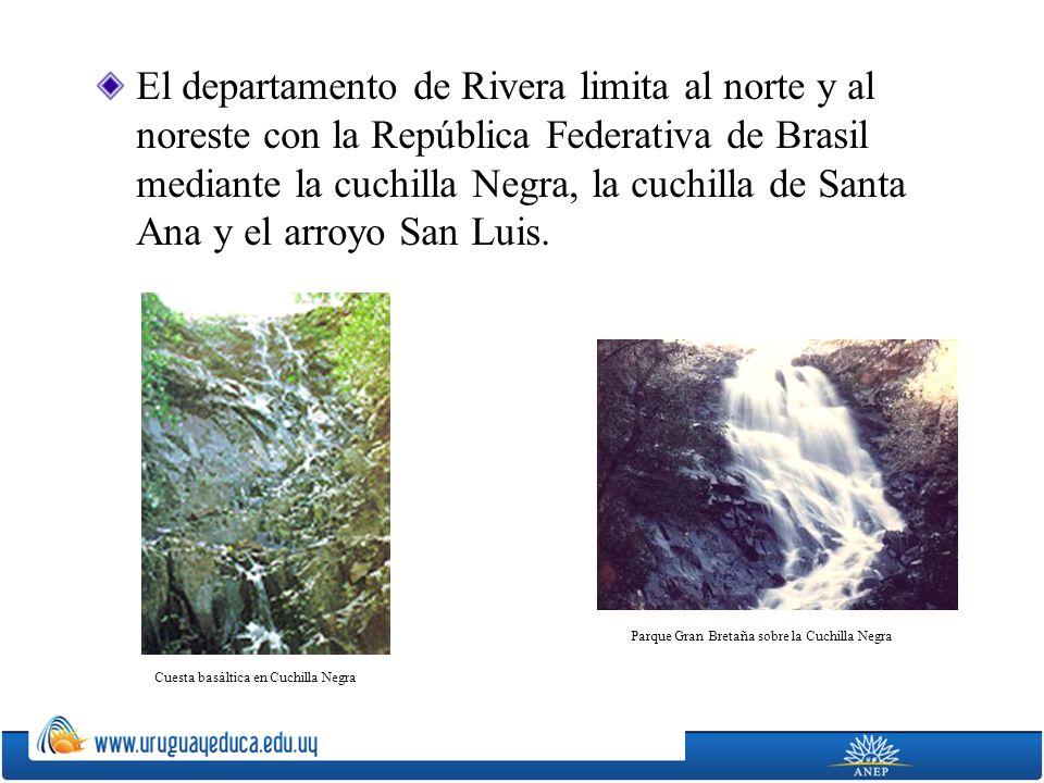 El departamento de Rivera limita al norte y al noreste con la República Federativa de Brasil mediante la cuchilla Negra, la cuchilla de Santa Ana y el arroyo San Luis.
