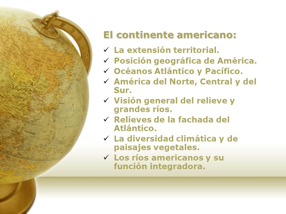 El continente americano: