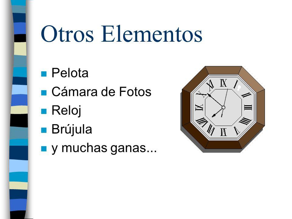 Otros Elementos Pelota Cámara de Fotos Reloj Brújula y muchas ganas...
