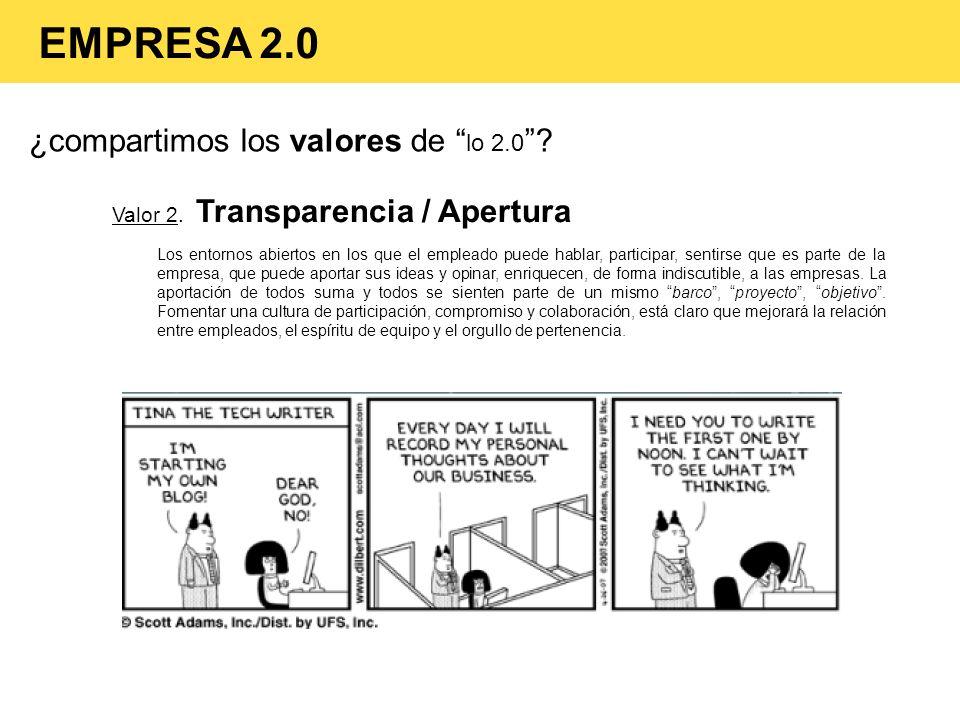 EMPRESA 2.0 ¿compartimos los valores de lo 2.0